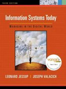 Information Systems Today: Managing in the Digital World 3rd edition 9780132335065 0132335069