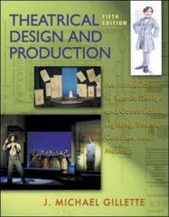 Theatrical Design and Production 5th edition 9780072562620 0072562625