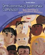 Developmentally Appropriate Curriculum 4th edition 9780132390934 0132390930