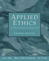 Applied Ethics 4th edition 9780131898028 0131898027