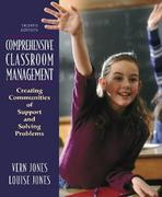 Comprehensive Classroom Management: Creating Communities of Support and Solving Problems 8th Edition 9780205482962 0205482961
