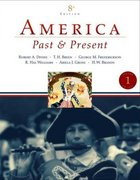America Past and Present, Volume 1 (to 1877) 8th edition 9780321446626 0321446623