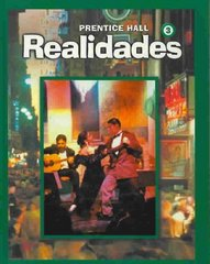 Realidades, Level 3 1st Edition 9780130359681 0130359688