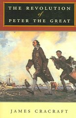 The Revolution of Peter the Great 0 9780674019843 0674019849