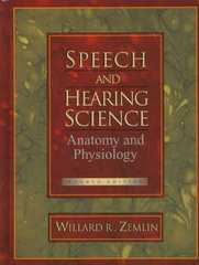 Speech and Hearing Science 4th Edition 9780138274375 0138274371