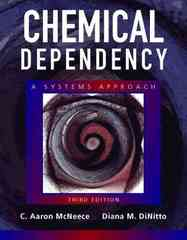 Chemical Dependency 3rd edition 9780205342754 0205342752