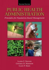 Public Health Administration: Principles For Population-Based Management 2nd edition 9780763738426 0763738425