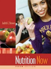 Nutrition Now (with Interactive Learning Guide) 5th Edition 9780495117698 0495117692