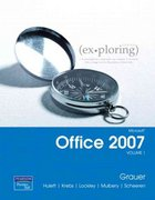 Exploring Microsoft Office 2007 Volume 1 7th edition 9780131575646 0131575643