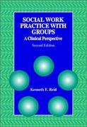 Social Work Practice with Groups 2nd edition 9780534345488 0534345484