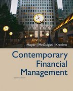 Contemporary Financial Management (with Thomson ONE - Business School Edition and InfoTrac) 10th edition 9780324289084 0324289081
