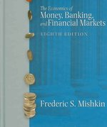 The Economics of Money, Banking, and Financial Markets 8th edition 9780321415059 0321415051