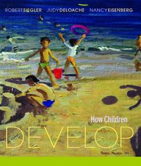How Children Develop 2nd edition 9780716795278 0716795272