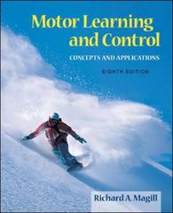 Motor Learning and Control: Concepts and Applications 8th edition 9780073047324 0073047325