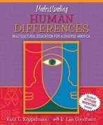 Understanding Human Differences: Multicultural Education for a Diverse America 3rd edition 9780205408429 0205408427