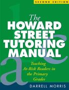 The Howard Street Tutoring Manual, Second Edition 2nd edition 9781593851248 1593851243