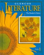 Glencoe Literature: The Reader's Choice, Course 1 Grade 6, Student Edition 1st edition 9780026353670 0026353679