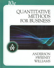 Quantitative Methods for Business (with Crystal Ball Pro 2000 v7.1, CD-ROM, and InfoTrac) 10th edition 9780324312652 0324312652