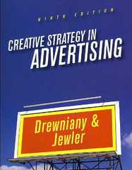 Creative Strategy in Advertising 9th Edition 9780495095699 0495095699