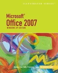 Microsoft Office 2007Illustrated Introductory, Windows XP Edition 1st edition 9781418860479 1418860476