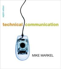 Technical Communication 8th edition 9780312441975 0312441975