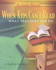 When Kids Can't Read - What Teachers Can Do 1st Edition 9780867095197 0867095199