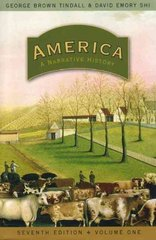 America: A Narrative History 7th edition 9780393927320 0393927326