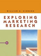Exploring Marketing Research (with WebSurveyor Certificate and InfoTrac) 8th edition 9780324181487 0324181485