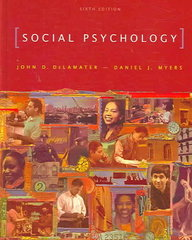 Social Psychology 6th Edition 9780495093367 049509336X