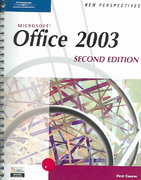 New Perspectives on Microsoft Office 2003, First Course, Second Edition 2nd Edition 9780619268084 0619268085