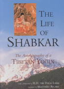 The Life of Shabkar 0 9781559391542 1559391545