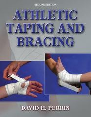 Athletic Taping and Bracing 2nd edition 9780736048118 0736048111