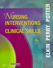Nursing Interventions & Clinical Skills 4th edition 9780323044585 0323044581