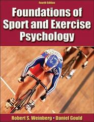 Foundations of Sport and Exercise Psychology 4th Edition 9780736064675 0736064672