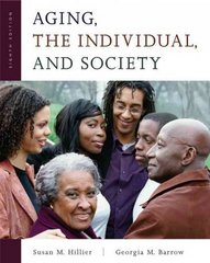 Aging, the Individual, and Society 8th Edition 9780534598143 0534598145