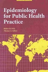 Epidemiology for Public Health Practice 3rd edition 9780763731700 0763731706