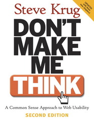 Don't Make Me Think: A Common Sense Approach to Web Usability 2nd Edition 9780321344755 0321344758