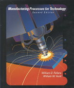 Manufacturing Processes for Technology 2nd Edition 9780130177919 0130177911