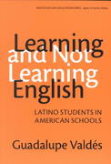 Learning and Not Learning English 1st Edition 9780807741054 0807741051