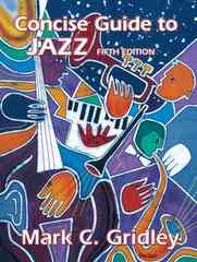 Concise Guide to Jazz 5th edition 9780131733312 0131733311