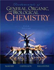 Fundamentals of General, Organic, and Biological Chemistry 5th edition 9780131877481 0131877488