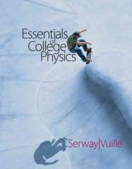 Essentials of College Physics (with CengageNOW 2-Semester and Personal Tutor Printed Access Card) 1st edition 9780495106197 0495106194