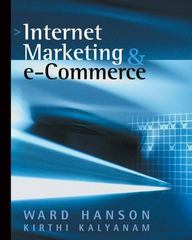 Internet Marketing and e-Commerce 1st edition 9780324074772 0324074778