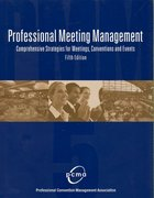 Professional Meeting Management 5th edition 9780757526664 0757526667