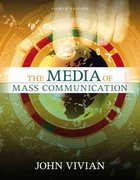The Media of Mass Communication 8th edition 9780205477531 0205477534