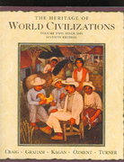 The Heritage of World Civilizations since 1500 7th edition 9780131926226 0131926225