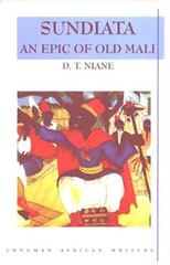 Sundiata: An Epic of Old Mali , Longman African Writers Series 1st edition 9780582264755 0582264758