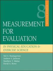 Measurement for Evaluation in Physical Education and Exercise Science 8th edition 9780073045269 0073045268