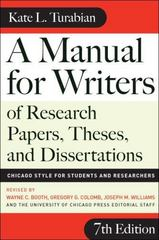 A Manual for Writers of Research Papers, Theses, and Dissertations 7th Edition 9780226823379 0226823377