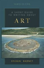 A Short Guide to Writing about Art 9th Edition 9780136138556 0136138551